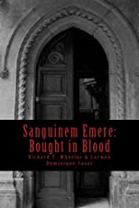 Bought in Blood (Sanguinem Emere)