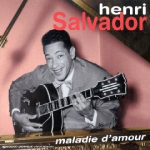 Maladie D'Amour by Henri Salvador