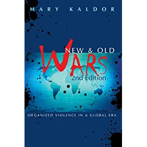 mary kaldor new wars thesis Mary kaldor's new and old wars has fundamentally changed the way we understand contemporary war and conflict in the context of globalization, this path-breaking book has shown that what we think of as war that is to say, war between states in which the aim is to inflict maximum violence is becoming an anachronism.