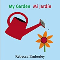 My Garden / Mi Jardin (English and Spanish Edition)