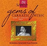 Live In Concert 2007 - Sudha Raghunathan (Gems Of Carnatic Music / South Indian Classical Vocal / 2-CD Set)