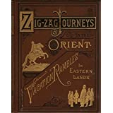 Zig Zag Journeys in the Orient