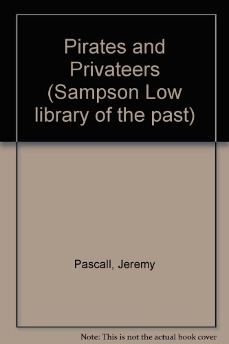 pirates-and-privateers-sampson-low-library-of-the-past