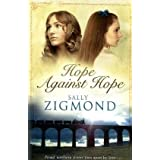 Hope Against Hopeby Sally Zigmond