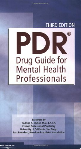 PDR Drug Guide for Mental Health Professionals, 3rd Edition