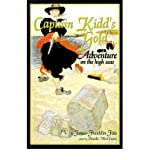 img - for [ [ [ Captain Kidd's Gold: Adventure on the High Seas (Revised) [ CAPTAIN KIDD'S GOLD: ADVENTURE ON THE HIGH SEAS (REVISED) ] By Fitts, James Franklin ( Author )Jul-01-2001 Paperback book / textbook / text book