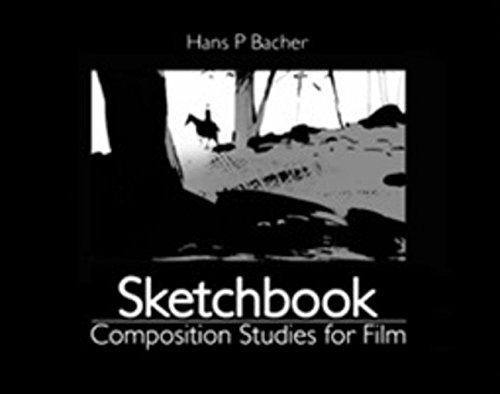 Sketchbook: Composition Studies for Film PDF