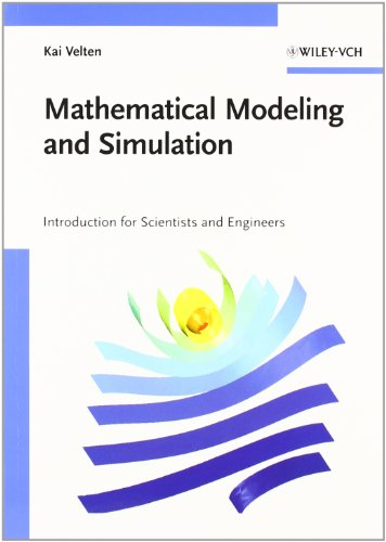 Mathematical Modeling and Simulation - Introduction for Scientist and Engineers