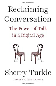 Reclaiming Conversation: The Power of…