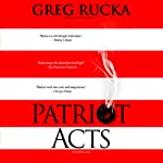 Patriot Acts | Greg Rucka
