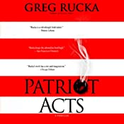 Patriot Acts | [Greg Rucka]