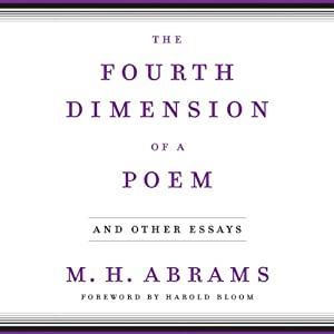 The Fourth Dimension of a Poem | [M. H. Abrams]