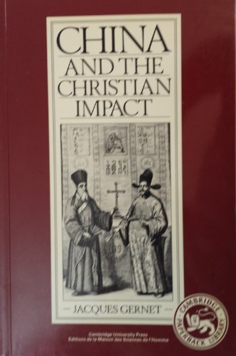 China and the Christian Impact: A Conflict of Cultures (Cambridge Paperback Library)