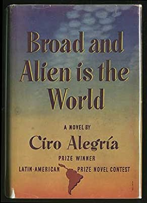 Broad and alien is the world,