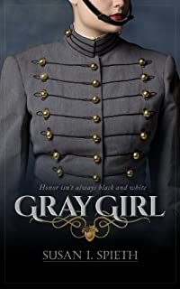 Gray Girl: Honor Isn't Always Black And White by Susan I. Spieth ebook deal