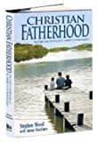 Christian Fatherhood, New Edition