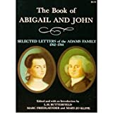 Image of The Book of Abigail and John: Selected Letters of the Adams Family, 1762-1784