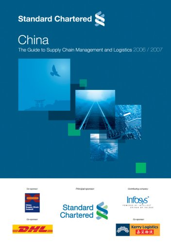 standard-chartered-china-the-guide-to-supply-chain-management-and-logistics-2006-2007