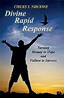 Divine Rapid Response