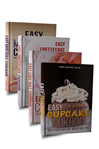 Easy Cake Cookbook Box Set: Easy Cupcake Cookbook, Easy Mug Cake Cookbook, Easy Cake Ball Cookbook, Easy Cheesecake Cookbook (Cake Recipes, Cake Cookbook, ... Mug Cake Cookbook, Mug Cake Recipes 1) by Chef Maggie Chow