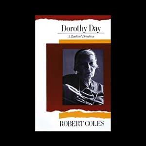 Dorothy Day | [Robert Coles]