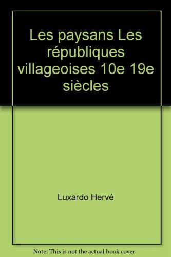 les-paysans-les-republiques-villageoises-10e-19e-siecles