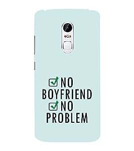 EPICCASE NO boyfriend Mobile Back Case Cover For Lenovo Vibe X3 (Designer Case)