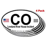 Loveland River House Incident, Colorado Oval Sticker 4 pack