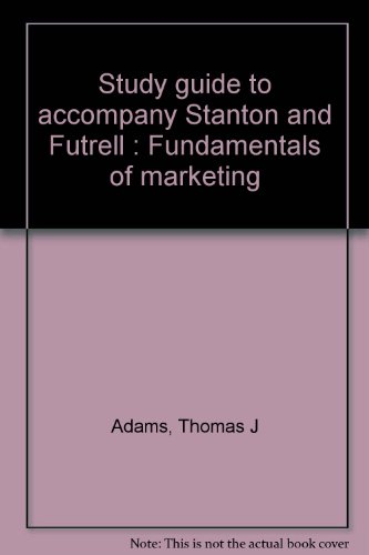 Study guide to accompany Stanton and Futrell : Fundamentals of marketing PDF