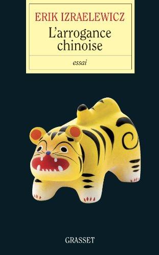 L'arrogance chinoise - Prix lycéen Journée du livre d'économie