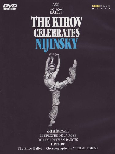 The Kirov Celebrates Nijinsky [DVD] [2004]