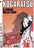 img - for Il dorso della tigre. Kogaratsu vol. 4 book / textbook / text book