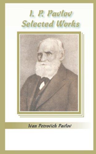 I.P. Pavlov: Selected Works