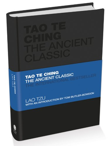 Lao Tzu - Tao Te Ching: The Ancient Classic