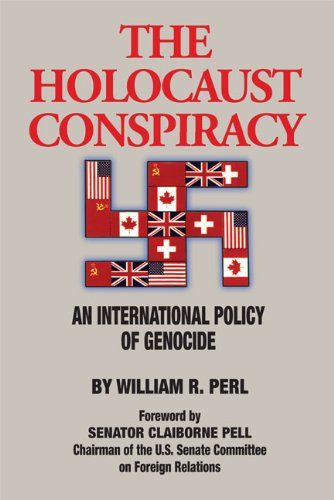 Holocaust Conspiracy: An International Conspiracy of Genocide