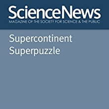 Supercontinent Superpuzzle Other by Alexandra Witze Narrated by Jamie Renell