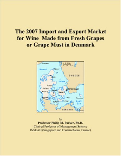The 2007 Import and Export Market for Wine Made from Fresh Grapes or Grape Must in Denmark