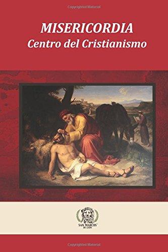 Misericordia El Centro del Cristianismo