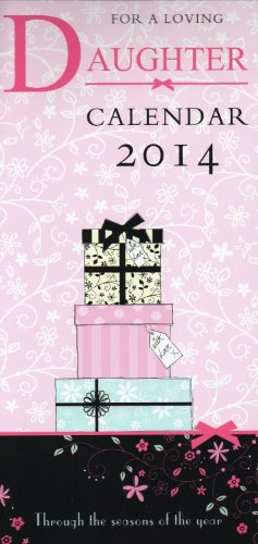 2014 For A Loving Daughter Tall Slim Wall Calendar Inspirational Quotations Christmas Birthday Gift