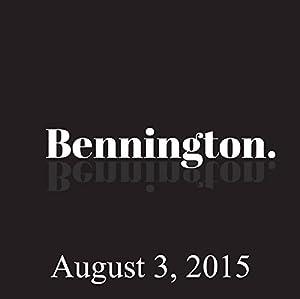 Bennington, Jenny Hutt, August 3, 2015 | [Ron Bennington]