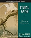 Image of Finding Water: The Art of Perseverance (Artist's Way)