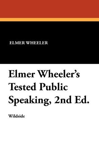 Elmer Wheeler's Tested Public Speaking, 2nd Ed.