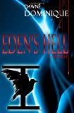 Eden's Hell: I: The First  Amazon.Com Rank: # 5,542,910  Click here to learn more or buy it now!