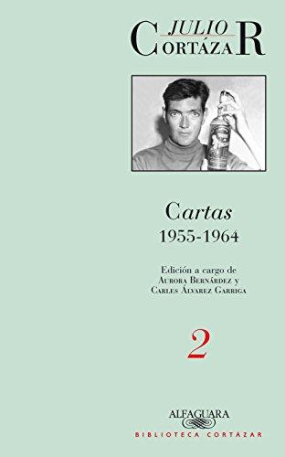 Cartas 1955-1964. Tomo 2 (BIBLIOTECA CORTAZAR)