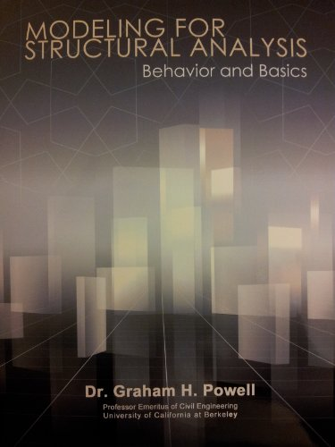 Modeling for Structural Analysis: Behavior and Basics