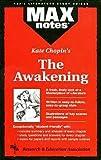 img - for Debra Geller Lieberman: Awakening, the (Maxnotes Literature Guides) (Paperback); 1996 Edition book / textbook / text book