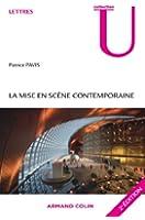 La mise en sc�ne contemporaine : Origines, tendances, perspectives (Lettres)
