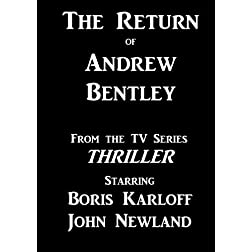 The Return of Andrew Bentley