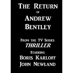The Return of Andrew Bentley