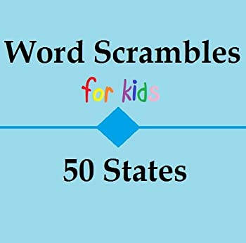 word scrambles for kids: 50 states - kc jackson